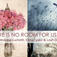 Featured Opening at NYOC gallery: There Is No Room For Us Here